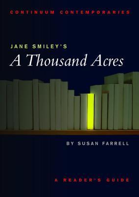 Jane Smiley's a Thousand Acres - Susan Farrell Image