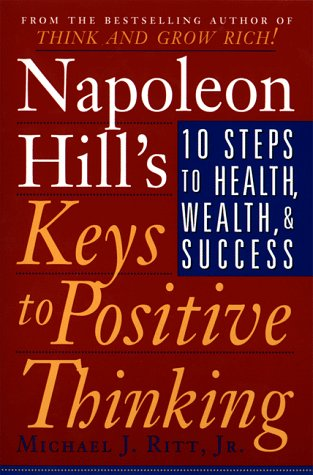 Napoleon Hill's Keys to Positive Thinking - Napoleon Hill Image