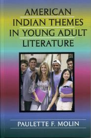 Native American Characters And Themes In Young Adult Literature - Paulette Molin Image