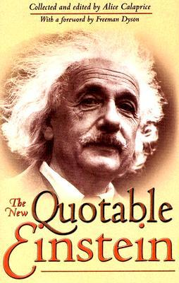 New Quotable Einstein, The - Albert Einstein Image