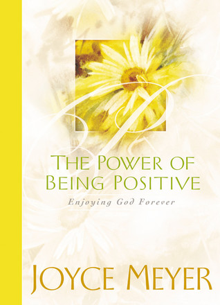 Power of Being Positive, The - Joyce Meyer Image