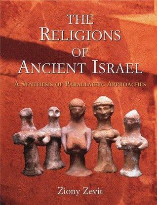 Religions of Ancient Israel - Ziony Zevit Image