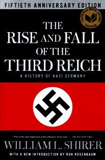Rise and Fall of the Third Reich - William L. Shirer Image