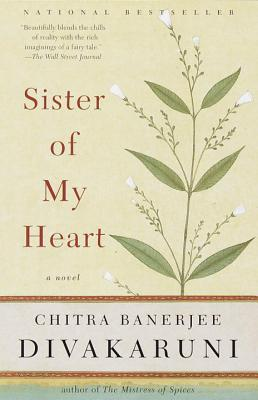 Sister of My Heart - Chitra Banerjee Divakaruni Image