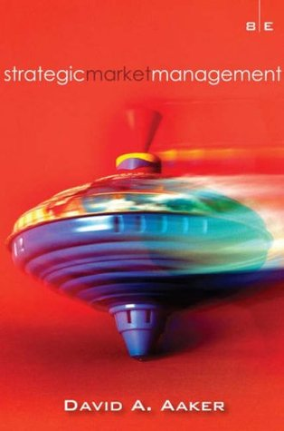 Strategic Market Management - David A Aaker Image