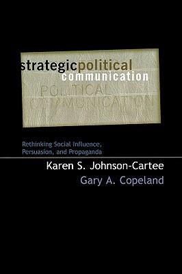 Strategic Political Communication - Karen S. Johnson-Cartee Image