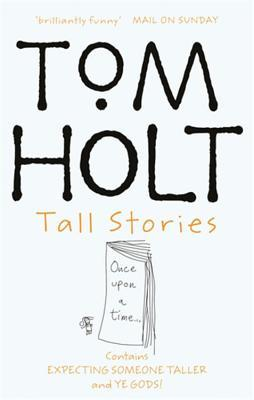 Tall Stories - Tom Holt Image