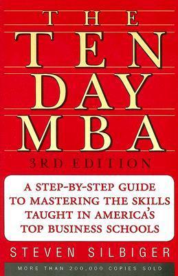 Ten-Day MBA, The - Steven Silbiger Image