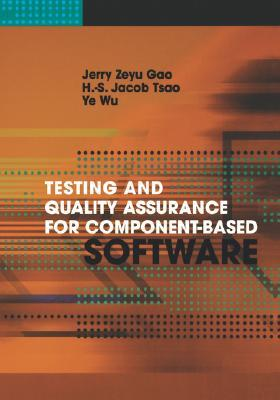 Testing and Quality Assurance for Component-Based Software - Jerry Zeyu Gao Image