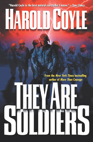 They Are Soldiers - Harold Coyle Image