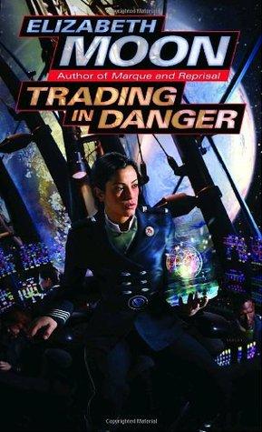 Trading In Danger - Elizabeth Moon Image