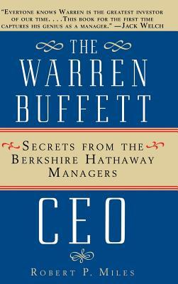 Warren Buffett Ceo, The - Robert P. Miles Image