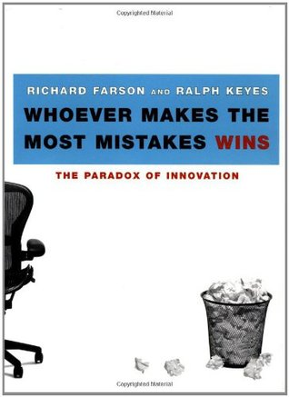 Whoever Makes The Most Mistakes Wins - Ralph Keyes Richard Farson  Image