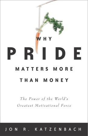Why Pride Matters More - Jon Katzenbach Image