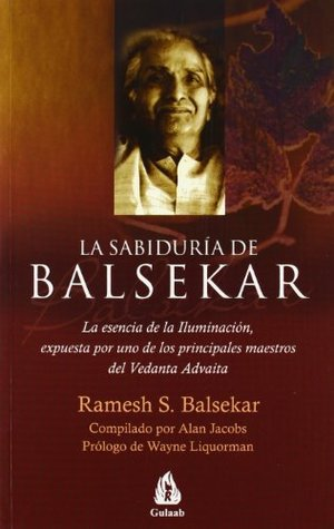 Wisdom of Balsekar, The - Ramesh Balsekar Image