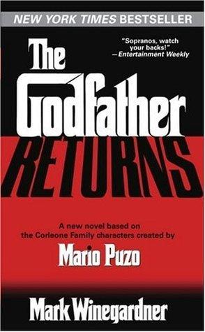 Godfather Returns, The - Mark Winegardner Image