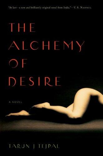 Alchemy of Desire, The - Tarun Tejpal Image