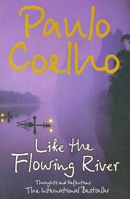 Like The Flowing River - Paulo Coelho Image