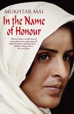 In the Name of Honour - Mukhtar Mai Image