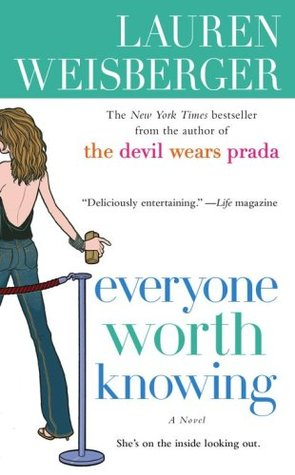 Everyone worth Knowing - Lauren Weisberger Image
