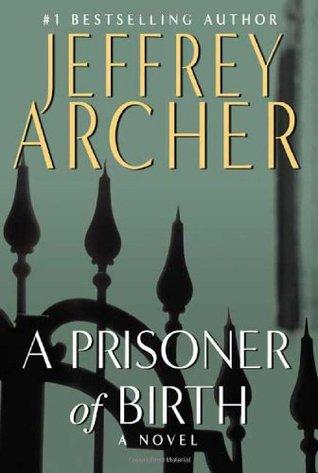 Prisoner Of Birth, A - Jeffrey Archer Image