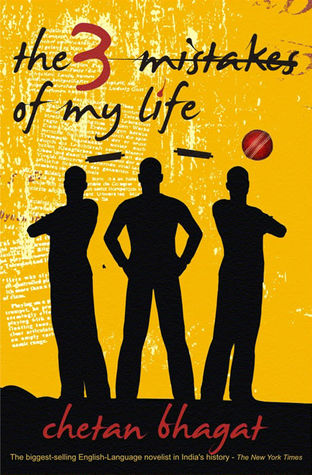 The Three Mistakes of My Life - Chetan Bhagat Image