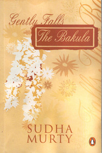Gently Falls the Bakula - Sudha Murthy Image