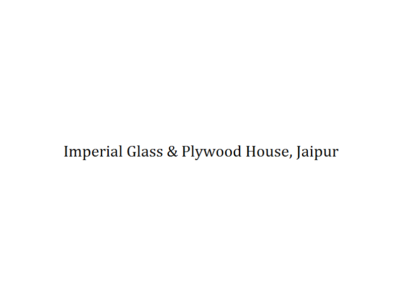 Imperial Glass & Plywood House - Jaipur  Image