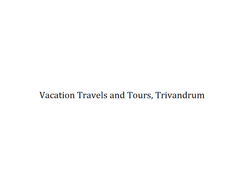 Vacation Travels and Tours - Trivandrum  Image