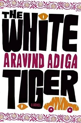 White Tiger, The - Aravind Adiga Image