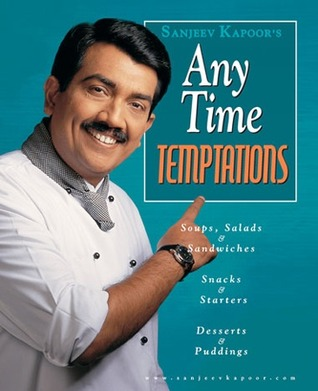 Any Time Temptations - Sanjeev Kapoor Image