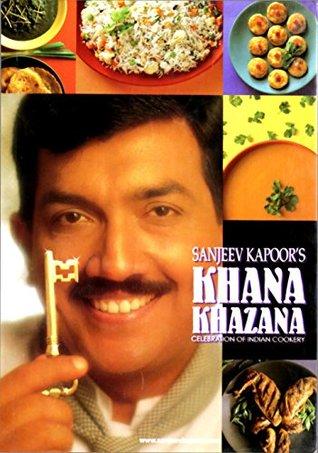 Khana Khazana Celebration of Indian Cookery - Sanjeev Kapoor Image