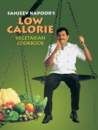 Low Calorie Vegetarian Cookbook - Sanjeev Kapoor Image