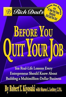 Before You Quit Your Job - Rich Dad's Image