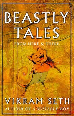 Beastly Tales From Here and There - Vikram Seth Image