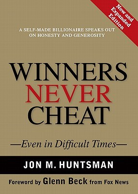 Winners Never Cheat - Jon M Huntsman Image