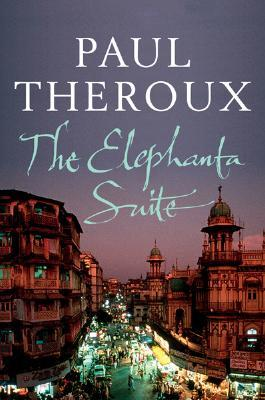 Elephanta Suite, The - Paul Theroux Image