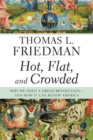 Hot, Flat, and Crowded - Thomas L. Friedman Image