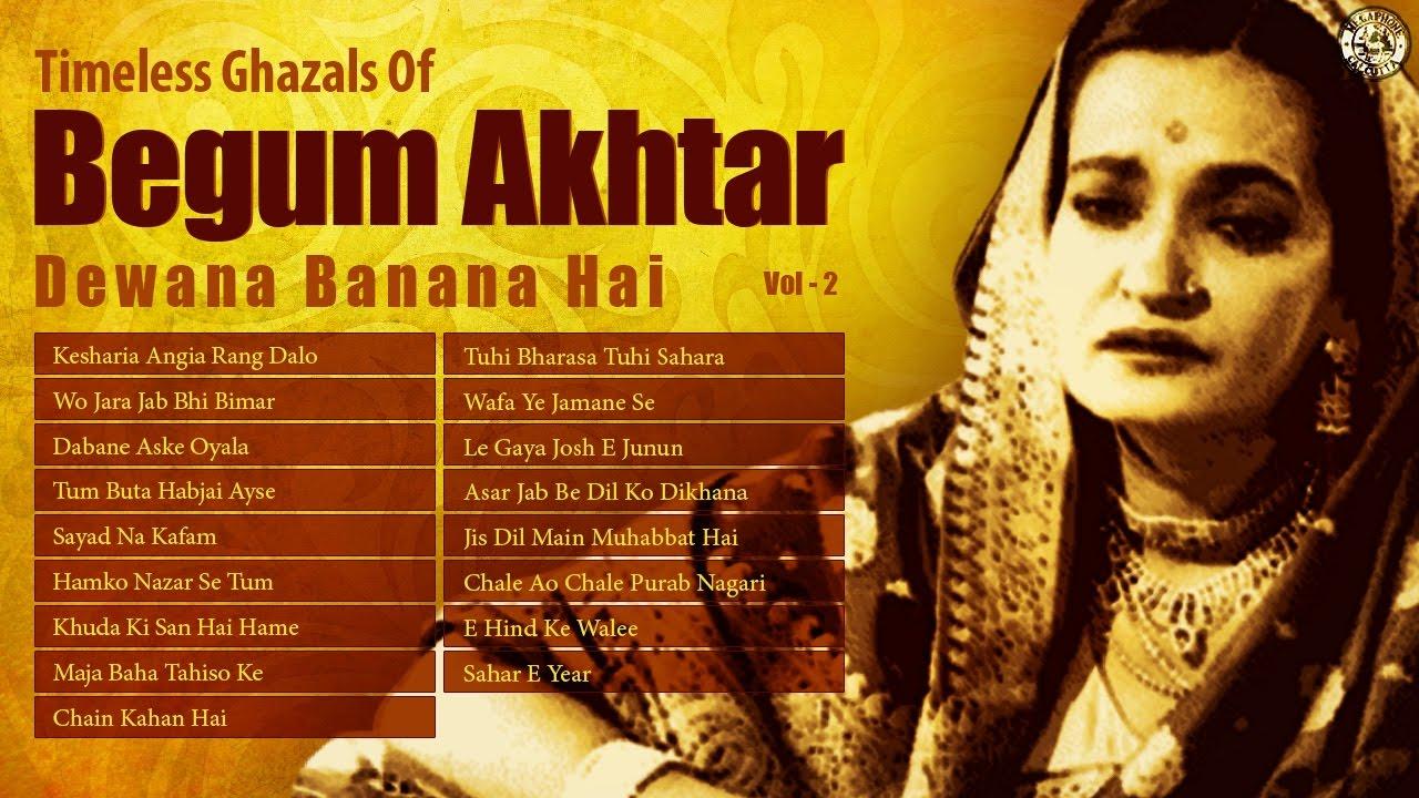 Diwana Banana Hai - Begum Akhtar Image