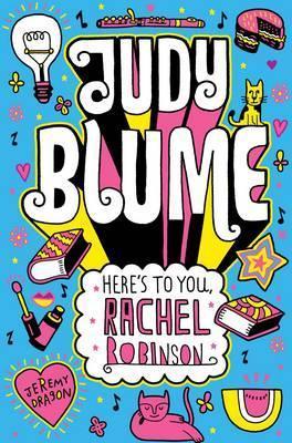 Here's to You, Rachel Robinson - Judy Blume Image