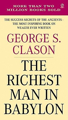 Richest Man In Babylon, The - George S. Clason Image