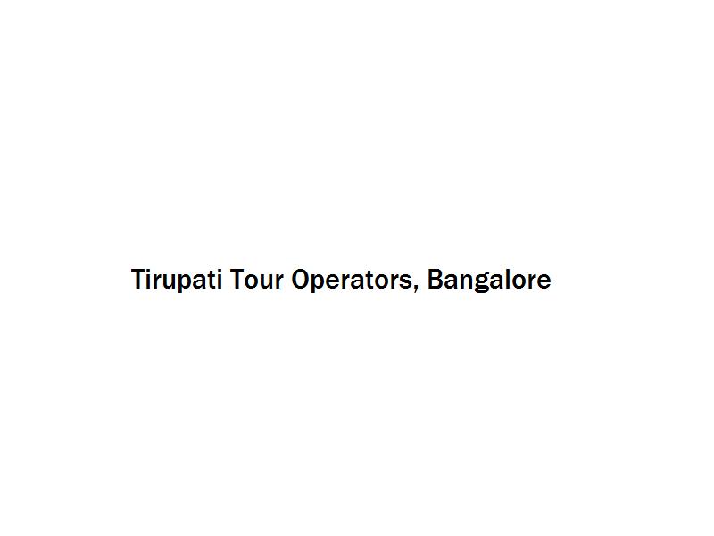 Tirupati Tour Operators - Bangalore Image