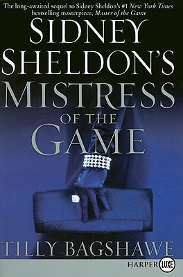 Sidney Sheldon's Mistress of the Game - Tilly Bagshawe Image