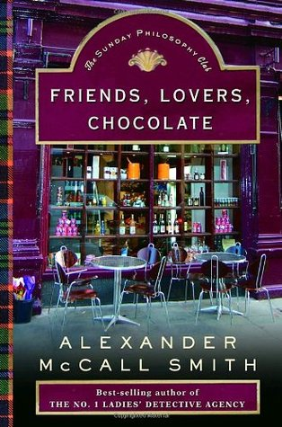 Friends Lovers Chocolate - Alexander McCall Smith Image