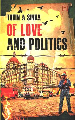 Of Love and Politics - Tuhin A. Sinha Image