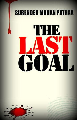 Last Goal, The - Surendra Mohan Pathak Image