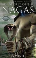 The Secret Of The Nagas - Amish Tripathi Image