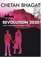 Revolution 2020 Love. Corruption. Ambition - Chetan Bhagat Image