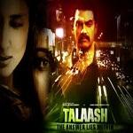 Talaash Image