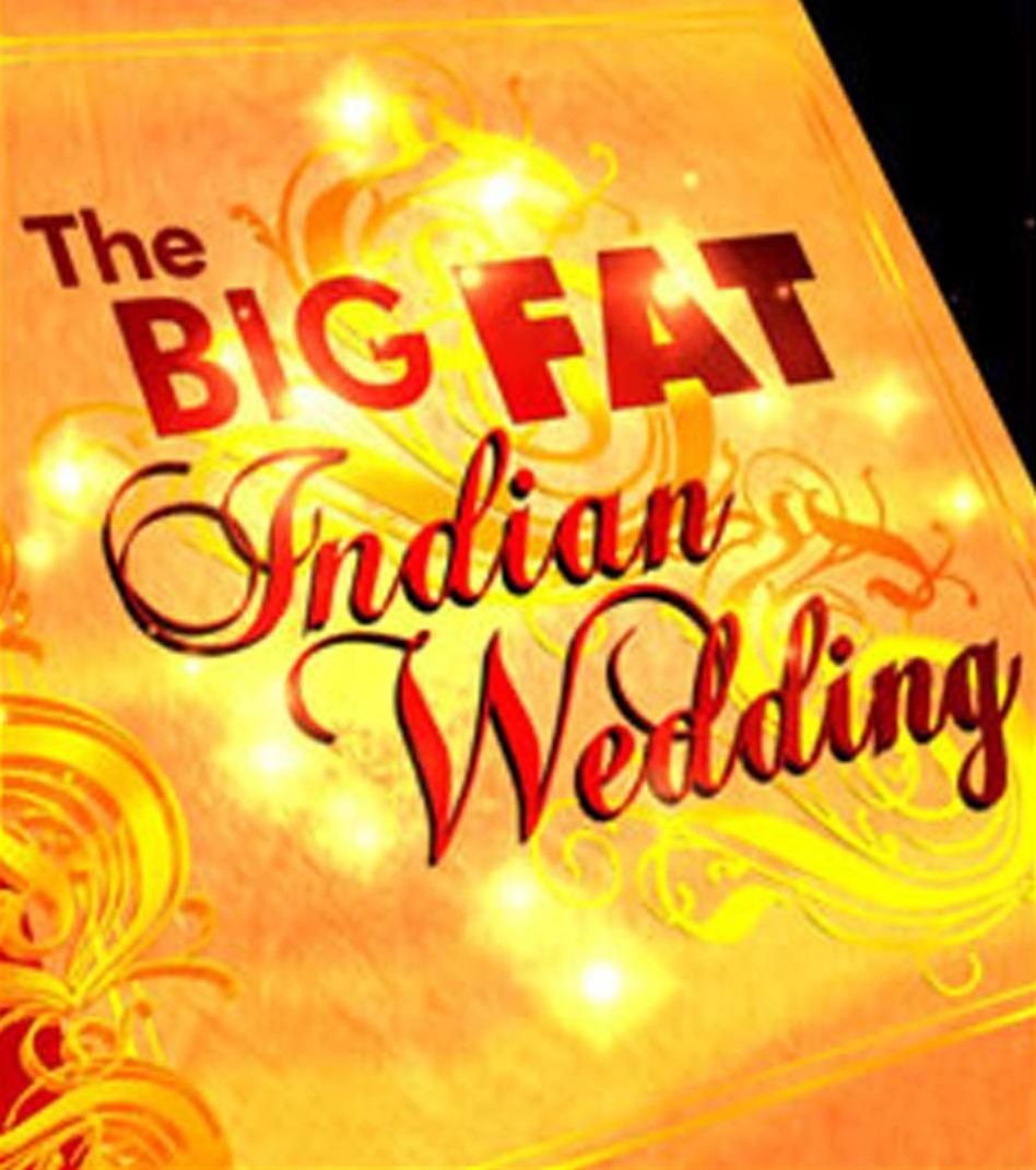 The Big Fat Indian Wedding Image